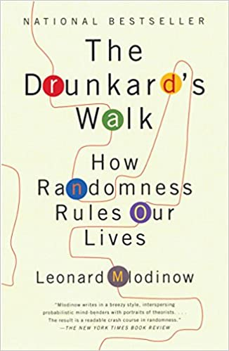 image for The Drunkard's Walk: How Randomness Rules Our Lives