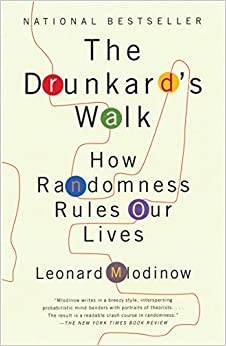 Book's Cover of The Drunkard's Walk: How Randomness Rules Our Lives (Anglais) Broché – 5 mai 2009