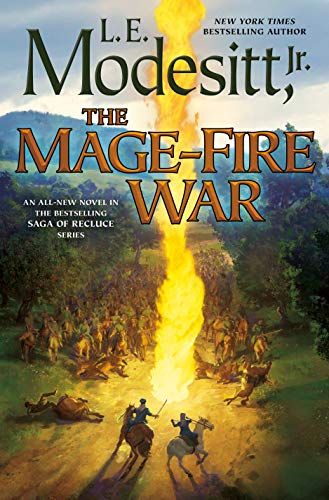 The Mage-Fire War (Saga of Recluce)