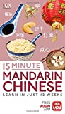 15 Minute Mandarin Chinese: Learn in Just 12 Weeks (Eyewitness Travel 15-Minute)