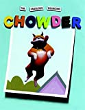 The Fabulous Bouncing Chowder (A Chowder Book) by Brown, Peter (2007) Hardcover