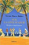 Sur la Côte d'Azur : Récits et impressions par Blasco Ibáñez