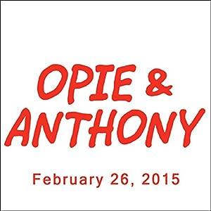 Opie & Anthony, Sherrod Small, February 26, 2015 Radio/TV Program
