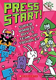 Super Rabbit Boy's Team-Up Trouble!: A Branches Book (Press Start! #10) (10)