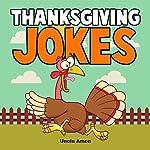 Thanksgiving Jokes: Funny Thanksgiving Jokes for Kids | Uncle Amon