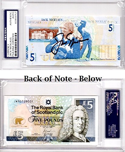Jack Nicklaus Signed - Autographed Commemorative 5 Pound Note - The British Open - PSA/DNA Certificate of Authenticity (COA) - PSA Slabbed Holder