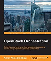 OpenStack Orchestration Front Cover