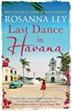 Last Dance in Havana: Escape to Cuba with the perfect holiday read!