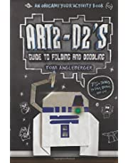 Art2-D2's Guide to Folding and Doodling (an Origami Yoda Activity Book)