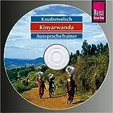Reise Know-How Kauderwelsch Kinyarwanda AusspracheTrainer (Audio-CD): Kauderwelsch-CD