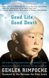 Good Life, Good Death: One of the Last Reincarnated