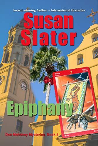 Epiphany: Dan Mahoney Mysteries, Book 4
