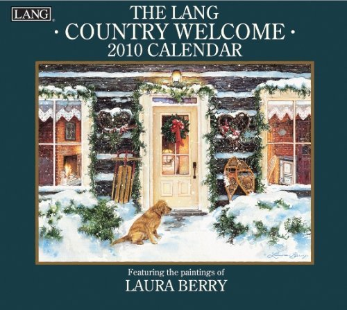 Country Welcome 2010 Wall Calendar by Inc. - Lang Lang Holdings (2009-06-01)