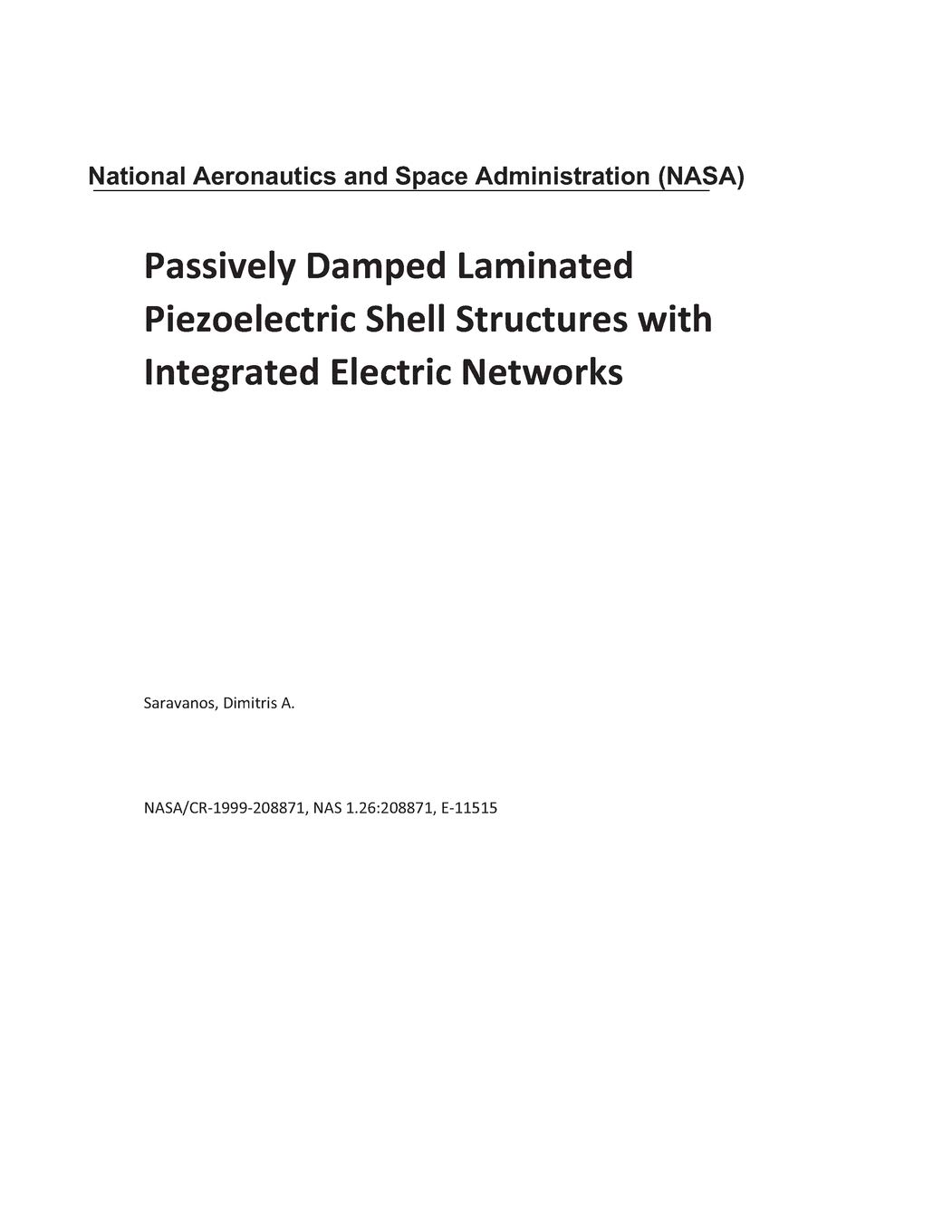Passively Damped Laminated Piezoelectric Shell Structures