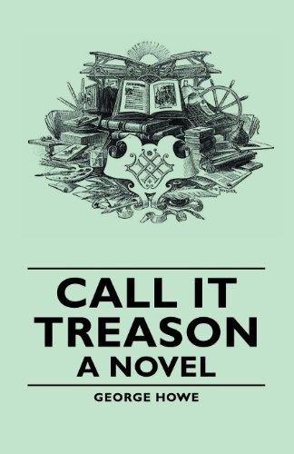 Call It Treason - A Novel