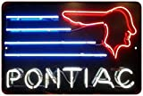 Pontiac Neon Light Vintage Look Reproduction 8x12 Metal Sign 8121275
