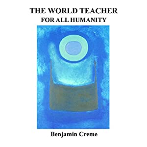 The World Teacher for All Humanity Audiobook