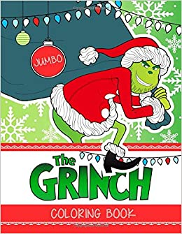Amazon Com The Grinch Jumbo Coloring Book How The Grinch Stole