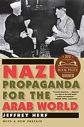 Nazi Propaganda for the Arab World: With a New Preface