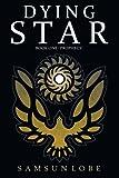 Dying Star, Samsun Lobe, 144908186X
