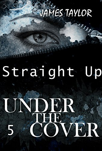 Under the covers : Straight up