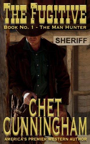 The Fugitive (The Man Hunter) (Volume 1) pdf