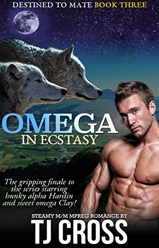 Omega In Ecstasy: A Destined To Mate M/M Alpha Omega Mpreg Paranormal Romance