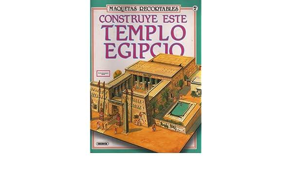 Construye Este Templo Egipcio (Maquetas Recortables, 580-07 ...