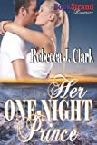 Her One-Night Prince, Rebecca J. Clark, 1619262991