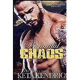 Beautiful Chaos (The Chaos Series)
