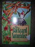 The Backyard Naturalist, Craig Tufts, 0912186933