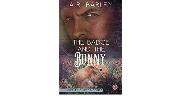 The Badge and the Bunny (The Hoppity Series Book 3) (English ...