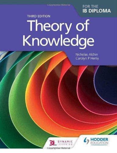 Theory of Knowledge for the IB Diploma, 3rd editiom by Nicholas Alchin (2014-07-11)