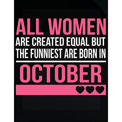 Funniest Women are Born in October Birthday Gift - -