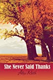 She Never Said Thanks, Alex Roth, 1606724681