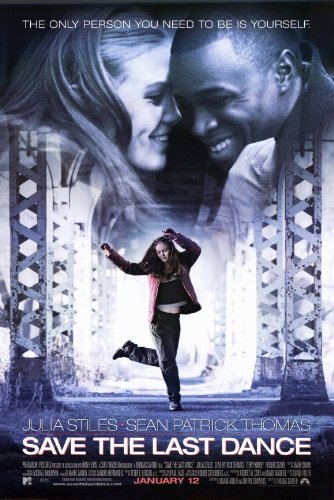 Amazon Com Save The Last Dance Poster Movie 11x17 Julia