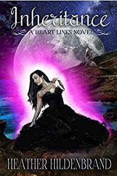 Inheritance: (A New Adult Paranormal Romance) (Heart Lines Series Book 2) by [Hildenbrand, Heather]