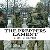 The Prepper's Lament : A Prepper Is Cast Adrift, Book 1 | Ron Foster