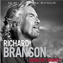 Losing My Virginity Audiobook by Richard Branson Narrated by Richard Branson