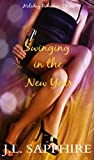 Swinging in the New Year (Holiday Romance Series Book 2)