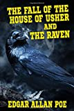 """""""The Fall of the House of Usher"""" and """"The Raven"""""""
