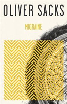Migraine by [Sacks, Oliver]