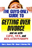 Getting over Divorce and on with Life, Sex, and Relationships, Sam J. Buser and Glenn F. Sternes, 1886298327