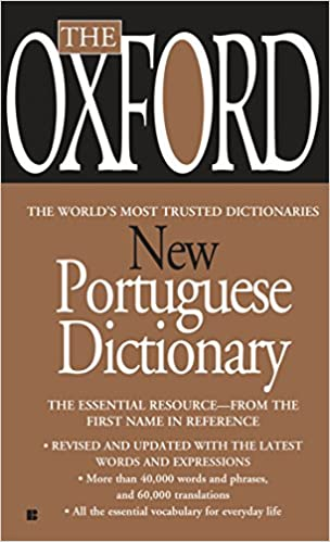 The oxford new portuguese dictionary oxford university press the oxford new portuguese dictionary bilingual edition fandeluxe Images