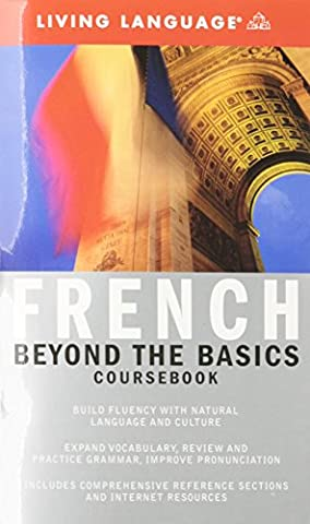 Beyond the Basics: French (Coursebook) (Complete Basic Courses) (French Complete Course)
