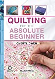 Quilting for the Absolute Beginner (The Absolute Beginner series)