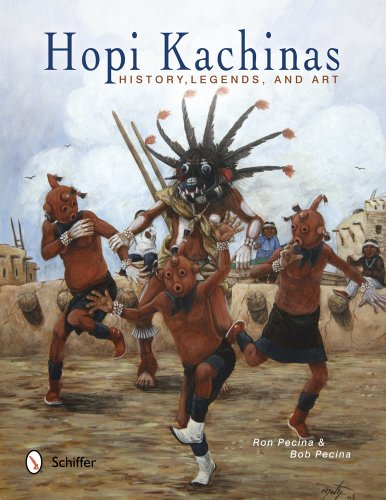 Hopi Kachinas: History, Legends, and Art Hopi Indian Kachina