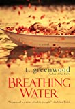 Front cover for the book Breathing Water by T. Greenwood