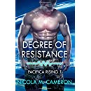 Degree of Resistance (Pacifica Rising) (Volume 1)