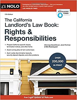 California Landlord's Law Book, The: Rights & Responsibilities (California Landlord's Law Book : Rights and Responsibilities)